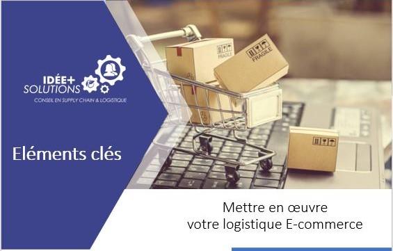 Post Covid-19 Les éléments clés pour mettre en place votre Logistique Ecommerce